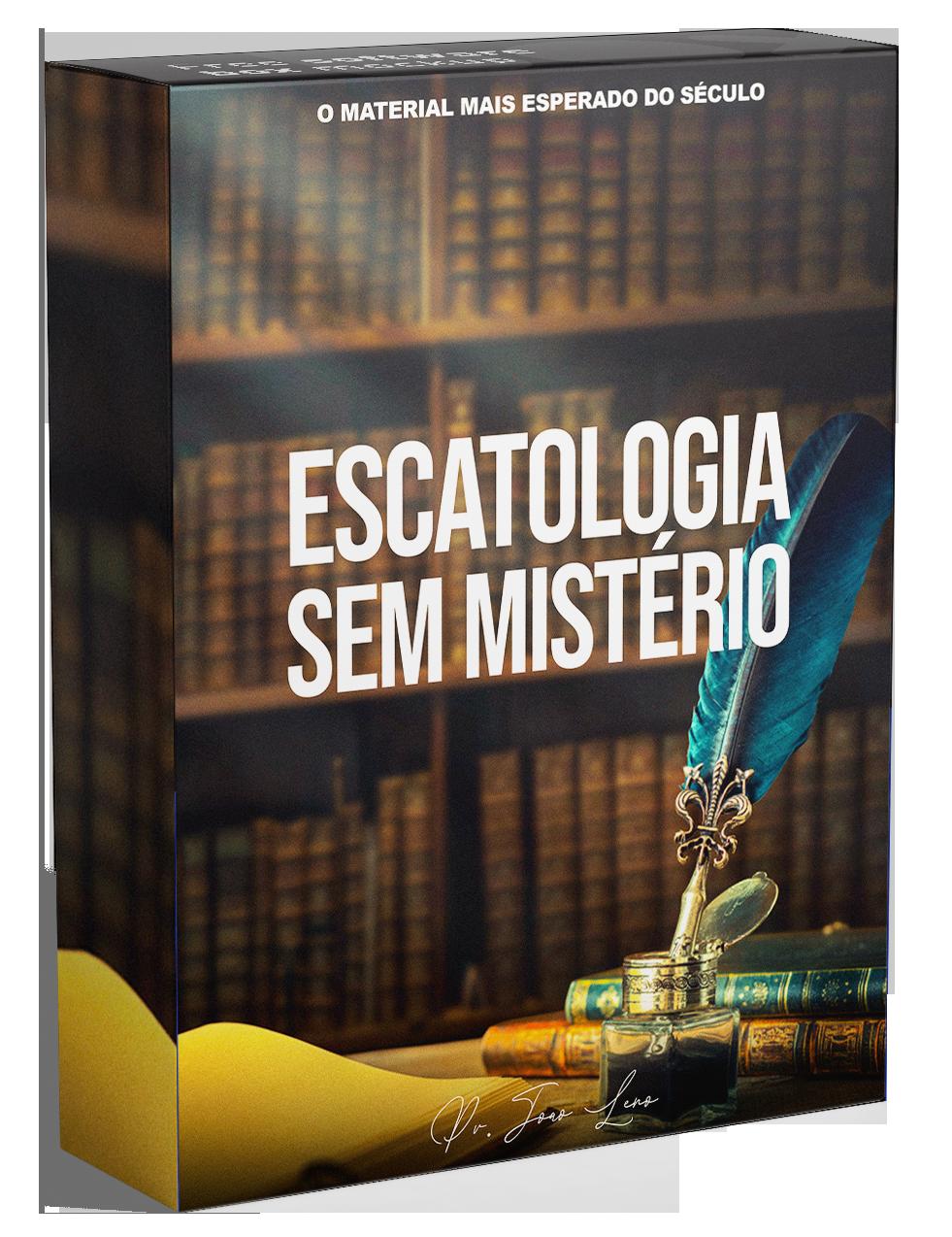 Escatologia Sem Mistérios