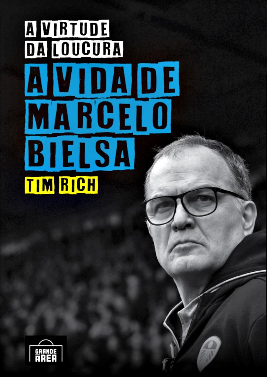Livro A Virtude da Loucura: A Vida de Marcelo Bielsa