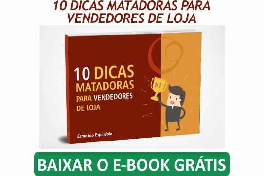 E-book !0 Dicas Matadoras para Vendedores de Loja