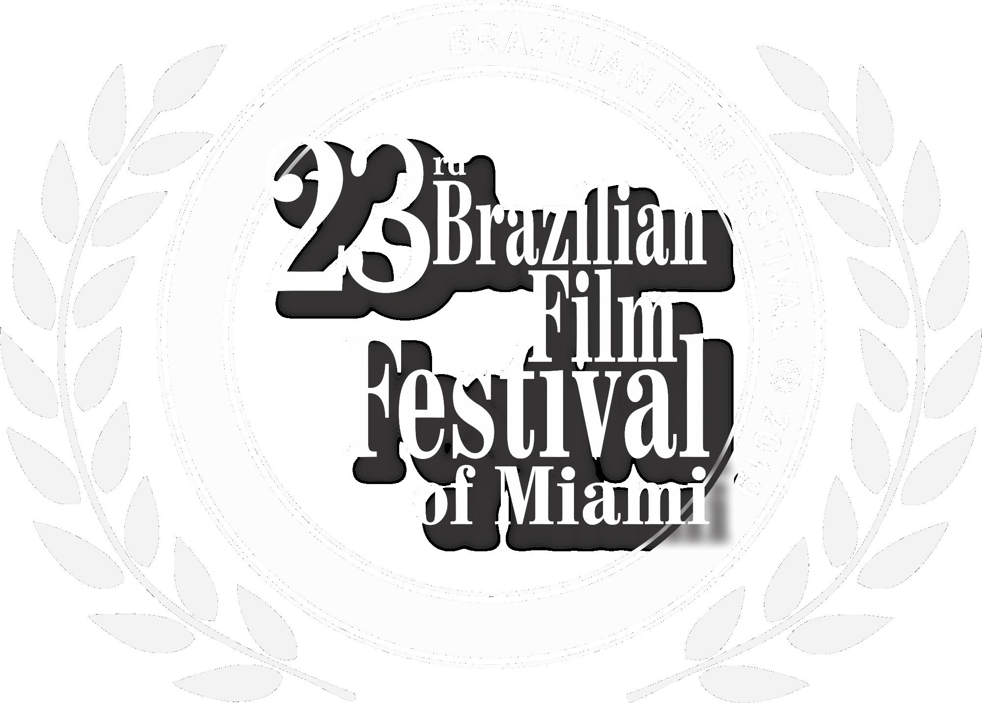23º Brazilian Film Festival of Miami
