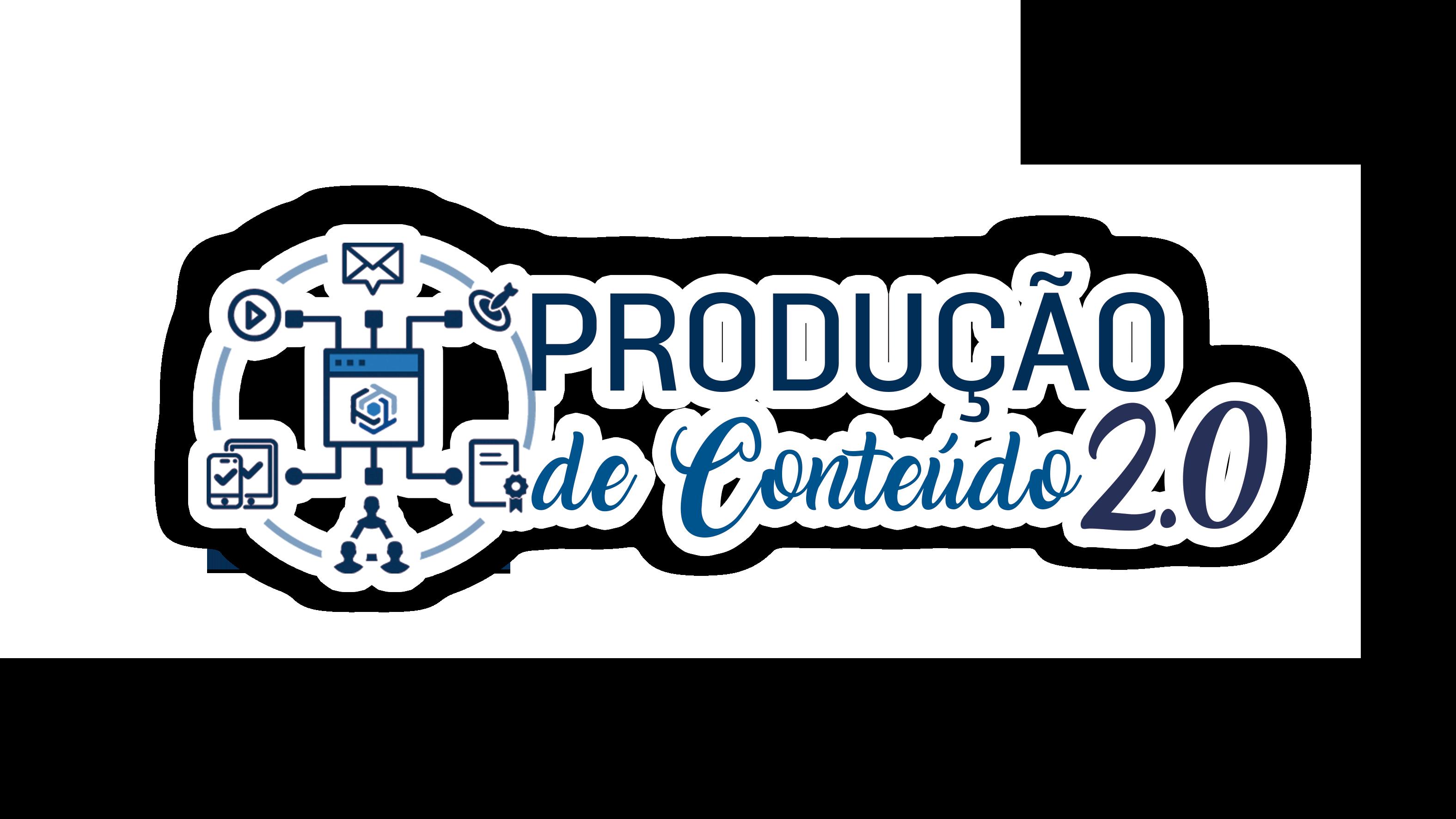 Produção de Conteúdo 2.0