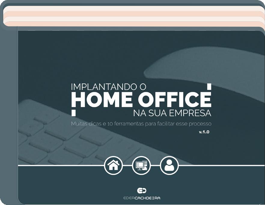 Implantando o Home Office na sua empresa
