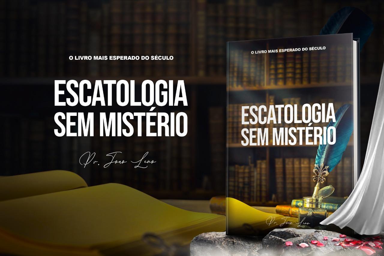 Escatologia Sem Mistério