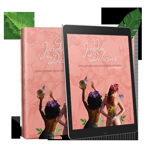 Jardim das Delícias: uma jornada pela sexualidade feminina