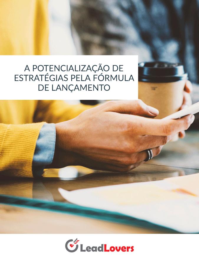 A POTENCIALIZAÇÃO DE ESTRATÉGIAS PELA FÓRMULA DE LANÇAMENTO