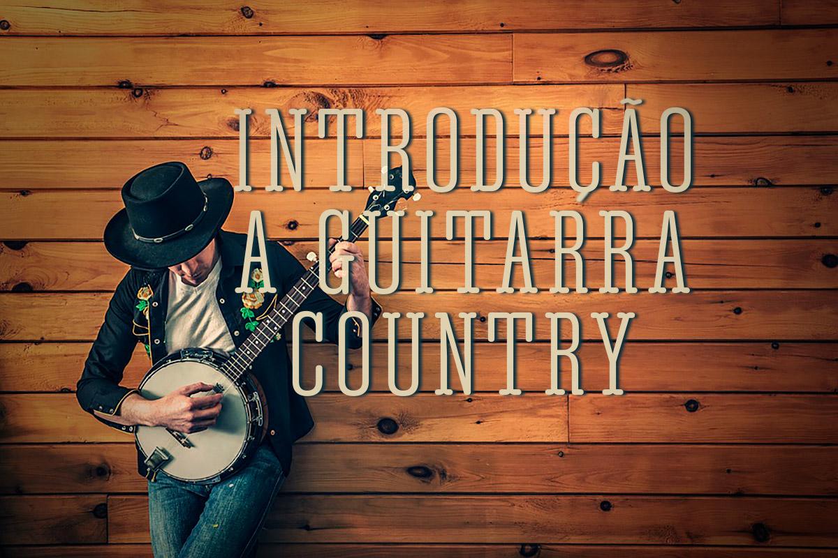Introdução à Guitarra Country