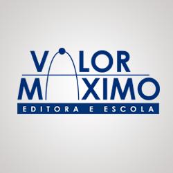 Valor Máximo - Editora e Escola
