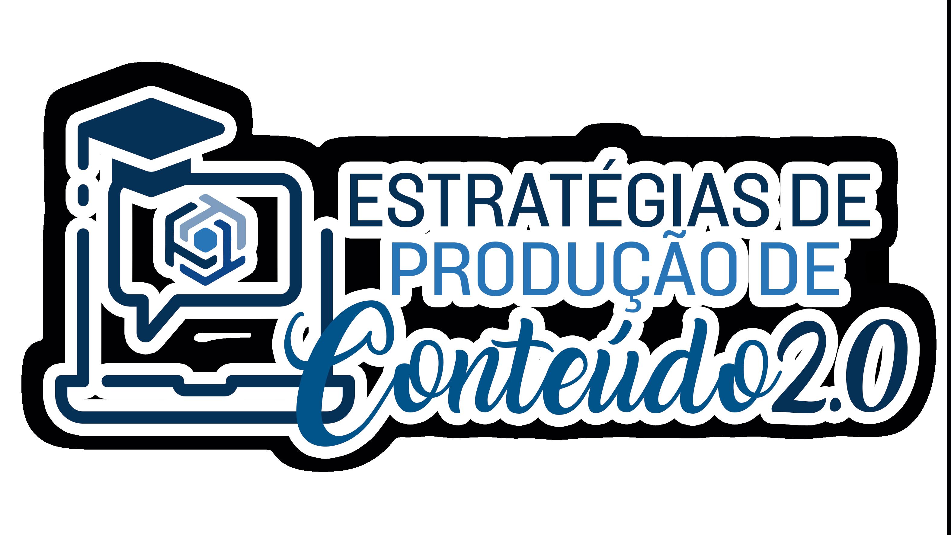 Estratégias de Produção de Conteúdos 2.0