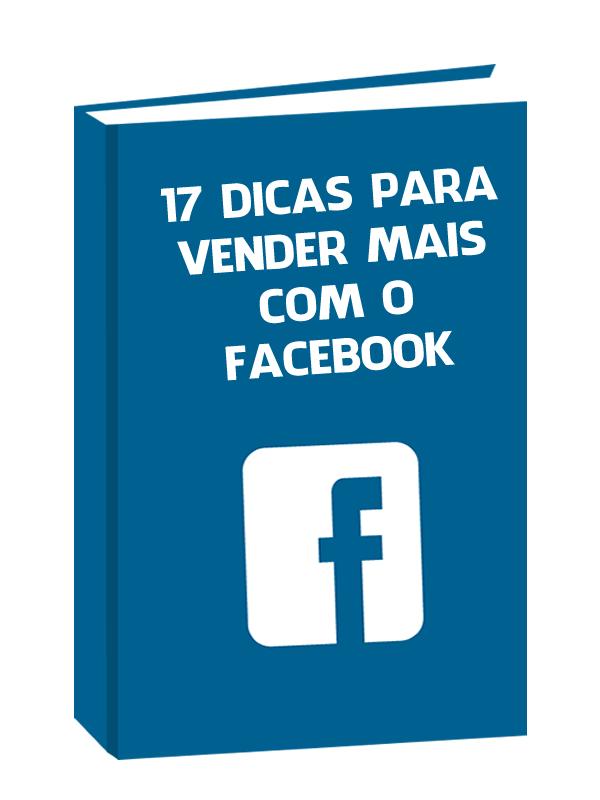17 dicas para vender mais com facebook