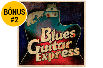 Bônus Blues Guitar Express