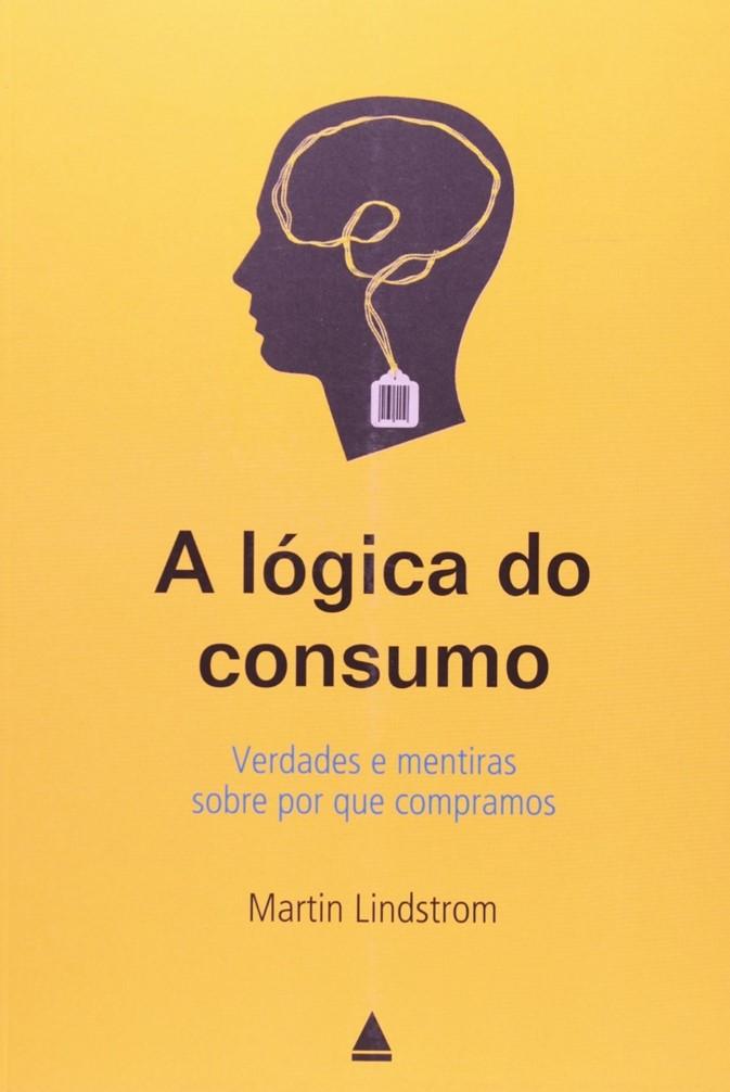 A logica do consumo