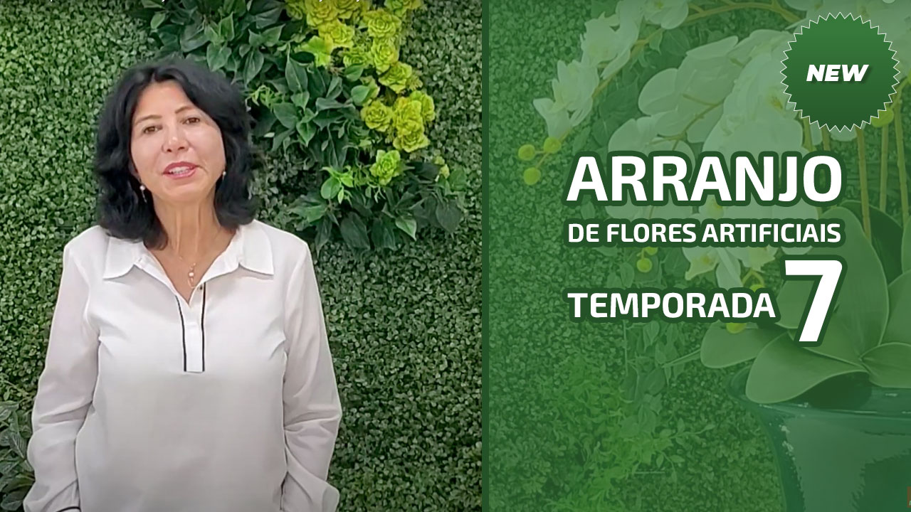 Arranjos De Flores Artificiais  - Temporada 7