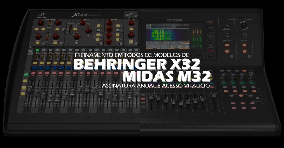 Treinamento Behringer X32 e Midas M32