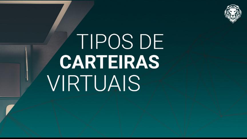 Conheça os tipos de Carteiras Virtuais (Wallet) - img1