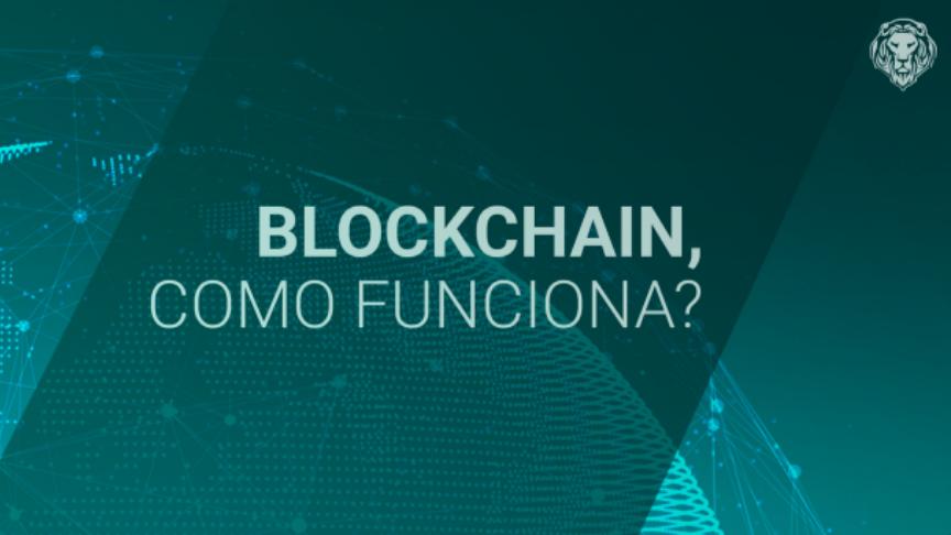 Blockchain: Como funciona